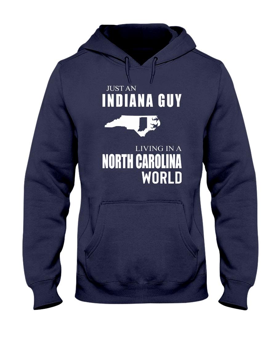 JUST AN INDIANA GUY IN A NORTH CAROLINA WORLD Hooded Sweatshirt