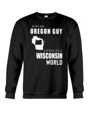 JUST AN OREGON GUY IN A WISCONSIN WORLD Crewneck Sweatshirt thumbnail