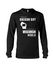 JUST AN OREGON GUY IN A WISCONSIN WORLD Long Sleeve Tee thumbnail