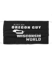 JUST AN OREGON GUY IN A WISCONSIN WORLD Cloth face mask thumbnail