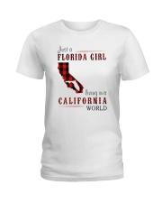 JUST A FLORIDA GIRL IN A CALIFORNIA WORLD Ladies T-Shirt thumbnail