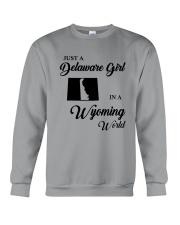 JUST A DELAWARE GIRL IN A WYOMING WORLD Crewneck Sweatshirt thumbnail