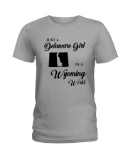 JUST A DELAWARE GIRL IN A WYOMING WORLD Ladies T-Shirt front