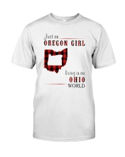 JUST AN OREGON GIRL IN AN OHIO WORLD Classic T-Shirt thumbnail