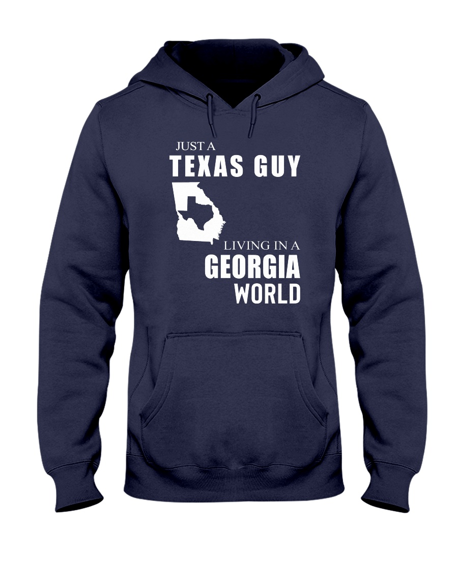 JUST A TEXAS GUY IN A GEORGIA WORLD Hooded Sweatshirt