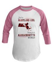 JUST A MARYLAND GIRL IN A MASSACHUSETTS WORLD Baseball Tee thumbnail