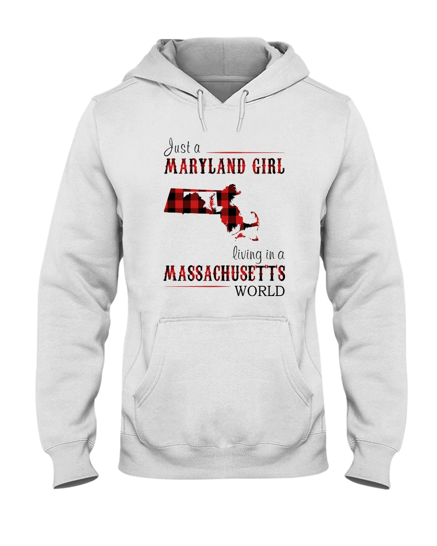 JUST A MARYLAND GIRL IN A MASSACHUSETTS WORLD Hooded Sweatshirt