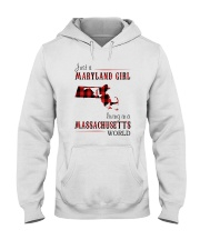 JUST A MARYLAND GIRL IN A MASSACHUSETTS WORLD Hooded Sweatshirt front