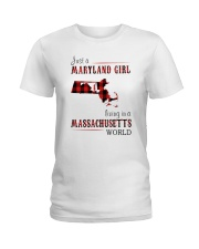 JUST A MARYLAND GIRL IN A MASSACHUSETTS WORLD Ladies T-Shirt thumbnail