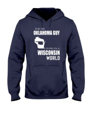JUST AN OKLAHOMA GUY IN A WISCONSIN WORLD Hooded Sweatshirt front