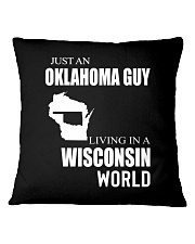 JUST AN OKLAHOMA GUY IN A WISCONSIN WORLD Square Pillowcase thumbnail