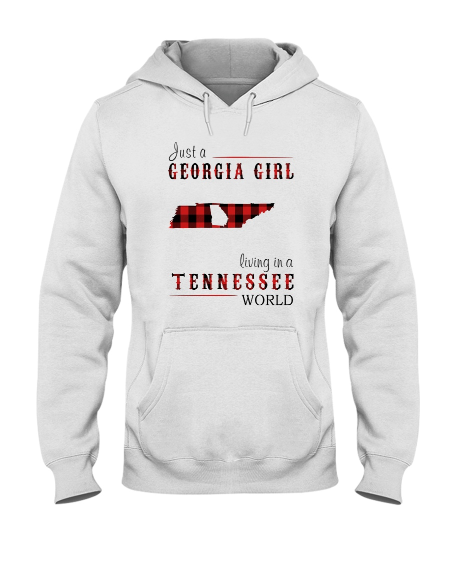 JUST A GEORGIA GIRL IN A TENNESSEE WORLD Hooded Sweatshirt