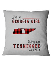 JUST A GEORGIA GIRL IN A TENNESSEE WORLD Square Pillowcase thumbnail