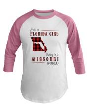 JUST A FLORIDA GIRL IN A MISSOURI WORLD Baseball Tee thumbnail