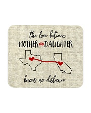 TEXAS CALIFORNIA THE LOVE MOTHER AND DAUGHTER Mousepad thumbnail