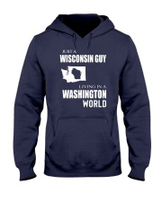 JUST A WISCONSIN GUY IN A WASHINGTON WORLD Hooded Sweatshirt front