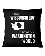 JUST A WISCONSIN GUY IN A WASHINGTON WORLD Square Pillowcase thumbnail