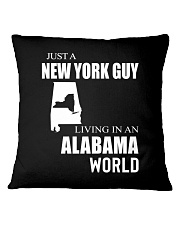 JUST A NEW YORK GUY IN AN ALABAMA WORLD Square Pillowcase thumbnail