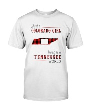 JUST A COLORADO GIRL IN A TENNESSEE WORLD Classic T-Shirt thumbnail