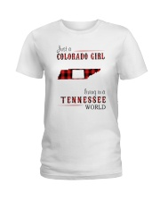 JUST A COLORADO GIRL IN A TENNESSEE WORLD Ladies T-Shirt thumbnail