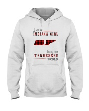 JUST AN INDIANA GIRL IN A TENNESSEE WORLD Hooded Sweatshirt front