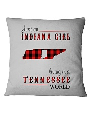 JUST AN INDIANA GIRL IN A TENNESSEE WORLD Square Pillowcase thumbnail