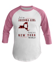 JUST AN ARIZONA GIRL IN A NEW YORK WORLD Baseball Tee thumbnail