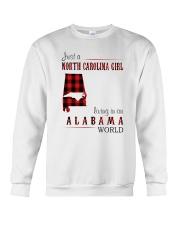 JUST A NORTH CAROLINA GIRL IN AN ALABAMA WORLD Crewneck Sweatshirt thumbnail