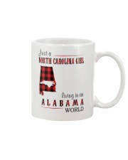 JUST A NORTH CAROLINA GIRL IN AN ALABAMA WORLD Mug thumbnail