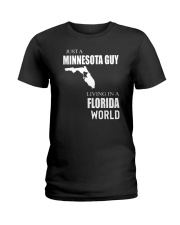 JUST A MINNESOTA GUY IN A FLORIDA WORLD Ladies T-Shirt tile