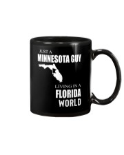 JUST A MINNESOTA GUY IN A FLORIDA WORLD Mug tile