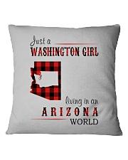 JUST A WASHINGTON GIRL IN AN ARIZONA WORLD Square Pillowcase thumbnail
