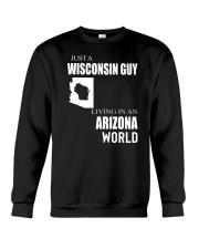 JUST A WISCONSIN GUY IN AN ARIZONA WORLD Crewneck Sweatshirt thumbnail