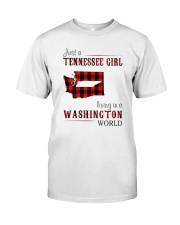 JUST A TENNESSEE GIRL IN A WASHINGTON WORLD Classic T-Shirt front