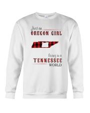 JUST AN OREGON GIRL IN A TENNESSEE WORLD Crewneck Sweatshirt thumbnail