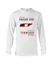JUST AN OREGON GIRL IN A TENNESSEE WORLD Long Sleeve Tee thumbnail