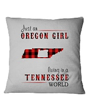 JUST AN OREGON GIRL IN A TENNESSEE WORLD Square Pillowcase thumbnail
