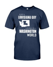 JUST A LOUISIANA GUY IN A WASHINGTON WORLD Classic T-Shirt thumbnail