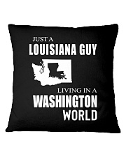 JUST A LOUISIANA GUY IN A WASHINGTON WORLD Square Pillowcase tile