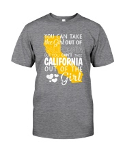 YOU CAN'T TAKE CALIFORNIA OUT OF THE GIRL Classic T-Shirt thumbnail
