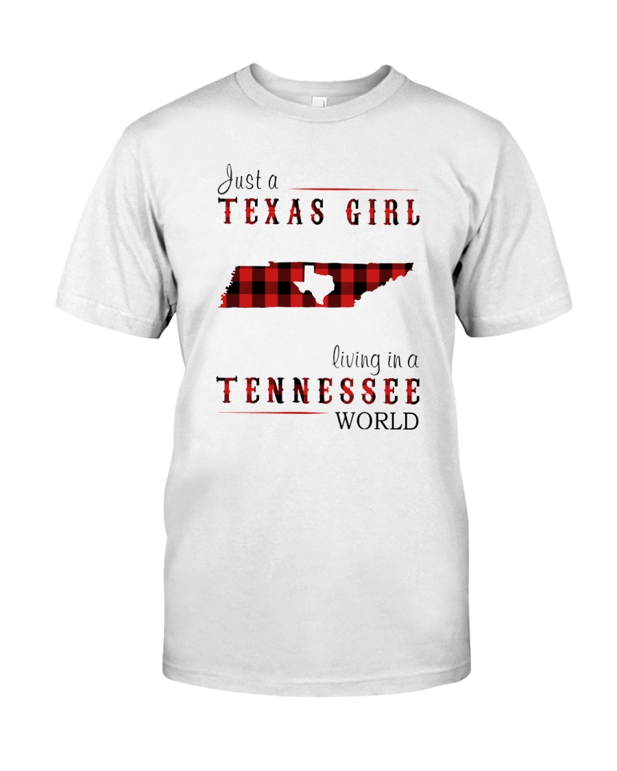 JUST A TEXAS GIRL IN A TENNESSEE WORLD Classic T-Shirt