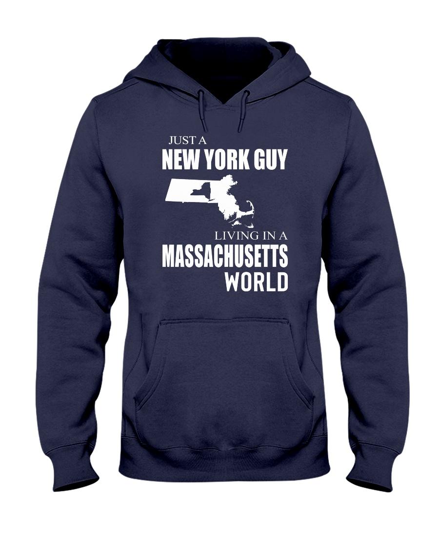 JUST A NEW YORK GUY IN A MASSACHUSETTS WORLD Hooded Sweatshirt