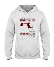 JUST A PENNSYLVANIA GIRL IN A MASSACHUSETTS WORLD Hooded Sweatshirt front