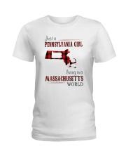 JUST A PENNSYLVANIA GIRL IN A MASSACHUSETTS WORLD Ladies T-Shirt thumbnail
