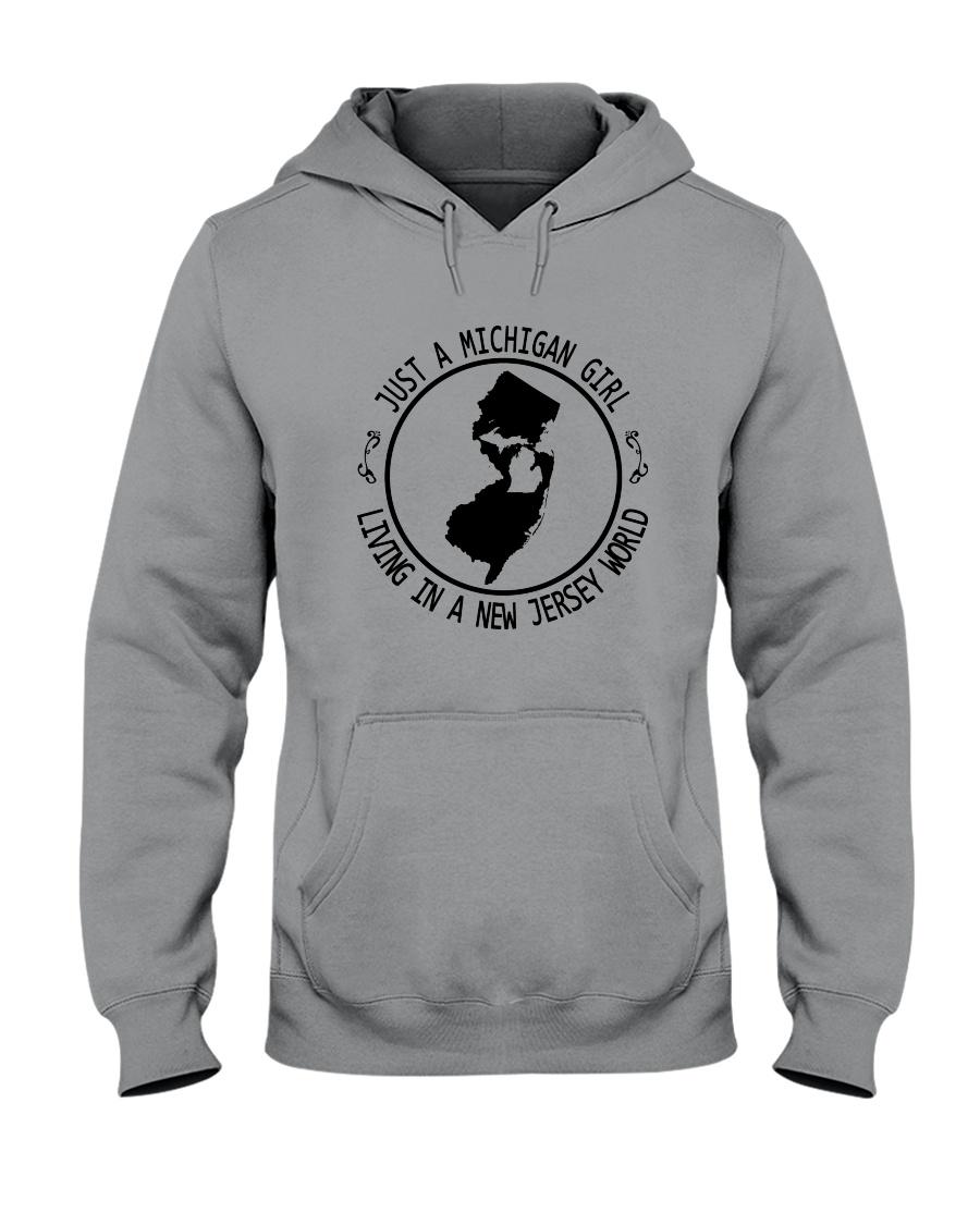 MICHIGAN GIRL LIVING IN NEW JERSEY WORLD Hooded Sweatshirt