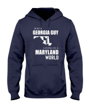 JUST A GEORGIA GUY IN A MARYLAND WORLD Hooded Sweatshirt front