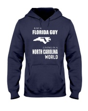 JUST A FLORIDA GUY IN A NORTH CAROLINA WORLD Hooded Sweatshirt front