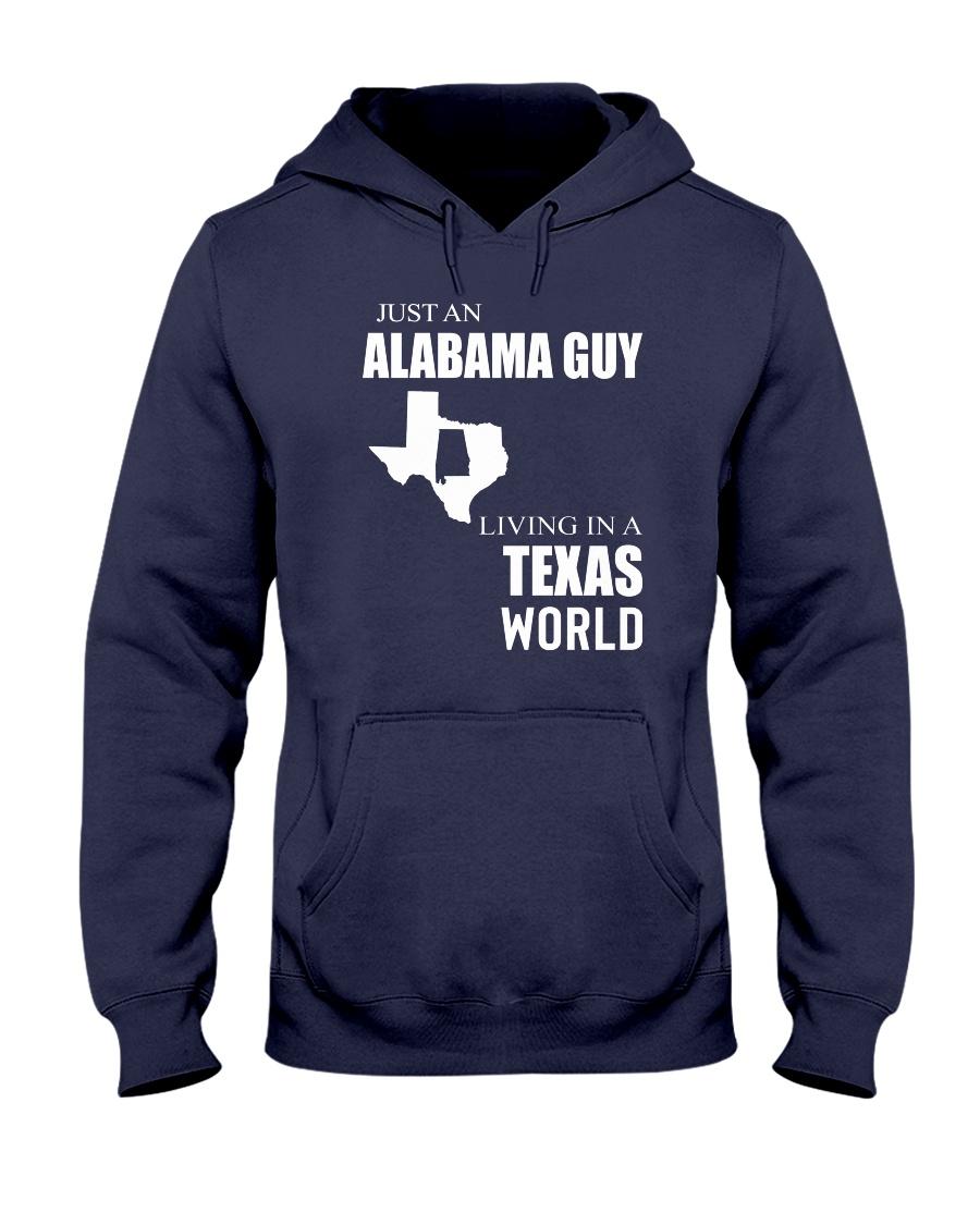 JUST AN ALABAMA GUY IN A TEXAS WORLD Hooded Sweatshirt