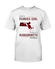 JUST A FLORIDA GIRL IN A MASSACHUSETTS WORLD Classic T-Shirt thumbnail
