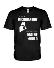 JUST A MICHIGAN GUY IN A MAINE WORLD V-Neck T-Shirt thumbnail
